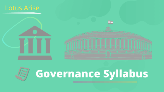 Governance Syllabus for UPSC
