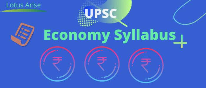 Economy syllabus for UPSC