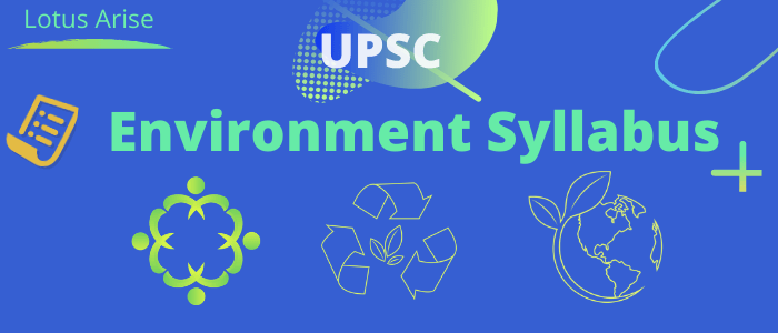 Environment syllabus for UPSC