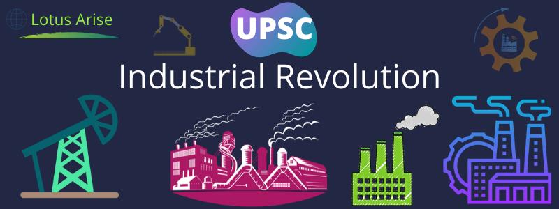 Industrial Revolution UPSC