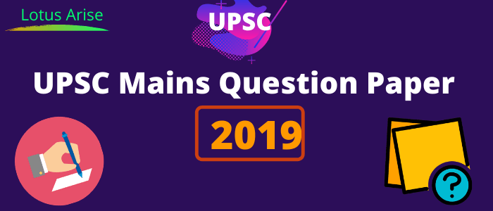 UPSC Mains Question Paper 2019